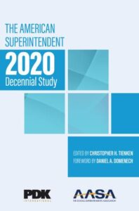 Book Cover: The American Superintendent 2020 Decennial Study
