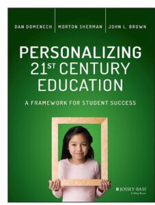 Book Cover: Personalizing 21st Century Education: A Framework for Student Success 1st Edition